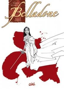 Belladone – Tome 3 – Louis