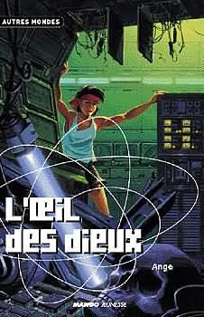 L'oeil des Dieux, éditions Mango, parution 2000