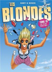 Les Blondes – ca plane pour moi – Tome 19