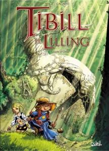 Tibill le Lilling – Salade d'Ortiz – Tome 1