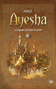 L'Intégrale Ayesha (la trilogie)